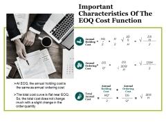 Important Characteristics Of The Eoq Cost Function Ppt PowerPoint Presentation Layouts Example Introduction