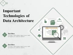 Important Technologies Of Data Architecture Ppt PowerPoint Presentation Model Deck