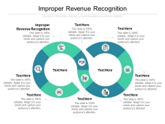 Improper Revenue Recognition Ppt PowerPoint Presentation Layouts Objects Cpb