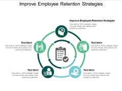 Improve Employee Retention Strategies Ppt PowerPoint Presentation Summary Professional Cpb