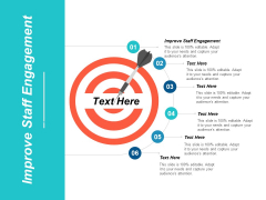 Improve Staff Engagement Ppt PowerPoint Presentation Styles Picture Cpb
