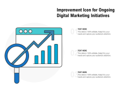 Improvement Icon For Ongoing Digital Marketing Initiatives Ppt PowerPoint Presentation Gallery Deck PDF