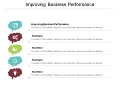 Improving Business Performance Ppt PowerPoint Presentation Icon Visual Aids Cpb