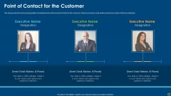 Improving Organizational Process Client Induction Procedure Point Of Contact For The Customer Slides PDF