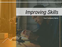 Improving Skills Individual Social Ppt PowerPoint Presentation Complete Deck