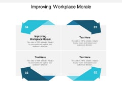 Improving Workplace Morale Ppt PowerPoint Presentation Influencers Cpb