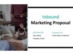 Inbound Marketing Proposal Ppt PowerPoint Presentation Complete Deck With Slides