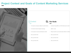 Inbound Marketing Proposal Project Context And Goals Of Content Marketing Services Ppt Ideas Slides PDF