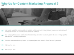 Inbound Marketing Why Us For Content Marketing Proposal Ppt Professional Gridlines PDF