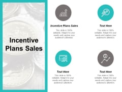 Incentive Plans Sales Ppt PowerPoint Presentation Layouts Slide Download Cpb