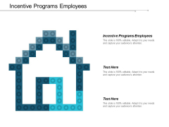 Incentive Programs Employees Ppt PowerPoint Presentation File Graphic Tips Cpb