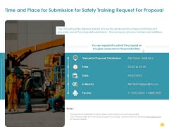 Incident Management Process Safety Time And Place For Submission For Safety Training Request Formats PDF