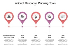 Incident Response Planning Tools Ppt PowerPoint Presentation Pictures Files Cpb