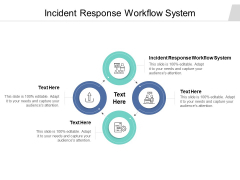 Incident Response Workflow System Ppt PowerPoint Presentation Icon Graphics Tutorials Cpb
