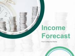 Income Forecast Ppt PowerPoint Presentation Complete Deck With Slides