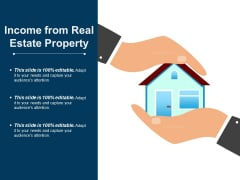 Income From Real Estate Property Ppt PowerPoint Presentation Ideas Inspiration