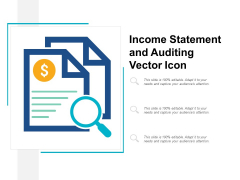 Income Statement And Auditing Vector Icon Ppt Powerpoint Presentation Clipart