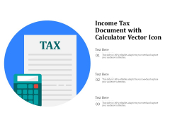 Income Tax Document With Calculator Vector Icon Ppt PowerPoint Presentation Professional Information PDF