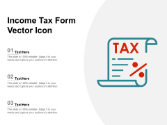 Income Tax Form Vector Icon Ppt PowerPoint Presentation Ideas Example File PDF
