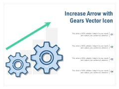 Increase Arrow With Gears Vector Icon Ppt PowerPoint Presentation Ideas Clipart Images