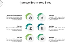 Increase Ecommerce Sales Ppt PowerPoint Presentation Portfolio Graphic Images Cpb
