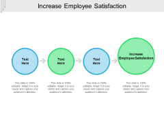 Increase Employee Satisfaction Ppt PowerPoint Presentation File Elements Cpb