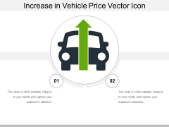 Increase In Vehicle Price Vector Icon Ppt PowerPoint Presentation File Design Inspiration PDF