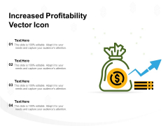 Increased Profitability Vector Icon Ppt PowerPoint Presentation Infographic Template Graphics Template PDF