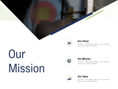 Incremental Decision Making Our Mission Ppt Layouts Microsoft PDF