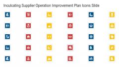 Inculcating Supplier Operation Improvement Plan Icons Slide Slides PDF