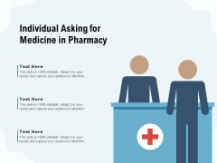 Individual Asking For Medicine In Pharmacy Ppt PowerPoint Presentation Show Model PDF