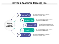 Individual Customer Targeting Tool Ppt PowerPoint Presentation Layouts Maker Cpb