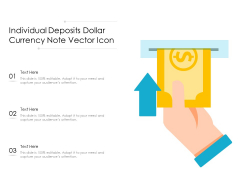 Individual Deposits Dollar Currency Note Vector Icon Ppt PowerPoint Presentation Gallery Gridlines PDF