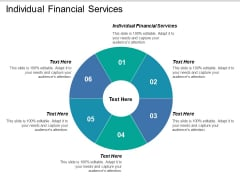 Individual Financial Services Ppt PowerPoint Presentation Pictures Ideas Cpb