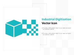 Industrial Digitization Vector Icon Ppt PowerPoint Presentation Outline Smartart