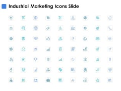 Industrial Marketing Icons Slide Ppt PowerPoint Presentation Portfolio Outline