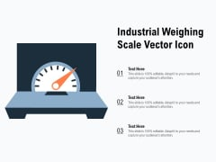 Industrial Weighing Scale Vector Icon Ppt PowerPoint Presentation Show