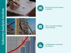 Industry Analysis Section Ppt PowerPoint Presentation Infographic Template Styles