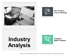 Industry Analysis Strategy Ppt PowerPoint Presentation Infographics Portfolio