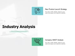 Industry Analysis Strategy Ppt PowerPoint Presentation Styles Display