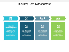 Industry Data Management Ppt PowerPoint Presentation File Deck Cpb