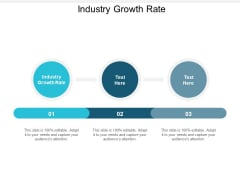 Industry Growth Rate Ppt PowerPoint Presentation Summary Show Cpb