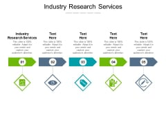 Industry Research Services Ppt PowerPoint Presentation Portfolio Summary Cpb Pdf