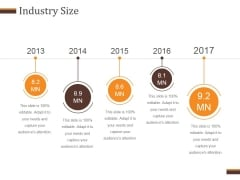 Industry Size Template 2 Ppt PowerPoint Presentation Topics