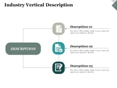 Industry Vertical Description Ppt PowerPoint Presentation Infographics Graphics Pictures