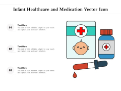 Infant Healthcare And Medication Vector Icon Ppt PowerPoint Presentation Summary PDF