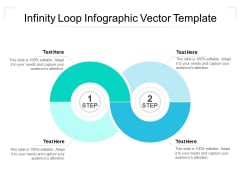 Infinity Loop Infographic Vector Template Ppt PowerPoint Presentation Inspiration Designs Download PDF