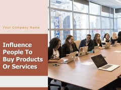 Influence People To Buy Products Or Services Assembling Financing Social Media Ppt PowerPoint Presentation Complete Deck