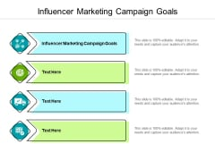 Influencer Marketing Campaign Goals Ppt PowerPoint Presentation Pictures Designs Download Cpb Pdf
