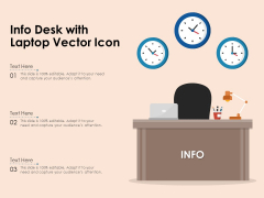 Info Desk With Laptop Vector Icon Ppt PowerPoint Presentation Gallery Deck PDF